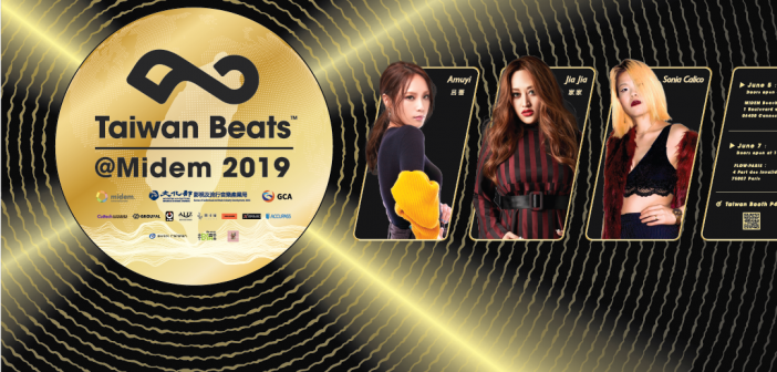 Taiwanese Superstars Jia Jia, Amuyi, and Sonia Calico to Perform at MIDEM 2019