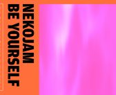 """NekoJam and French Producer Movenchy Team Up for """"Be Yourself"""" Remix"""